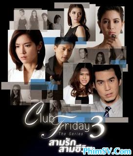 Tình Yêu Thử Nghiệm - Club Friday The Series 3