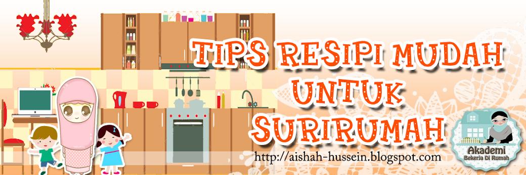 Tips Resipi Mudah Untuk                                            Suri Rumah