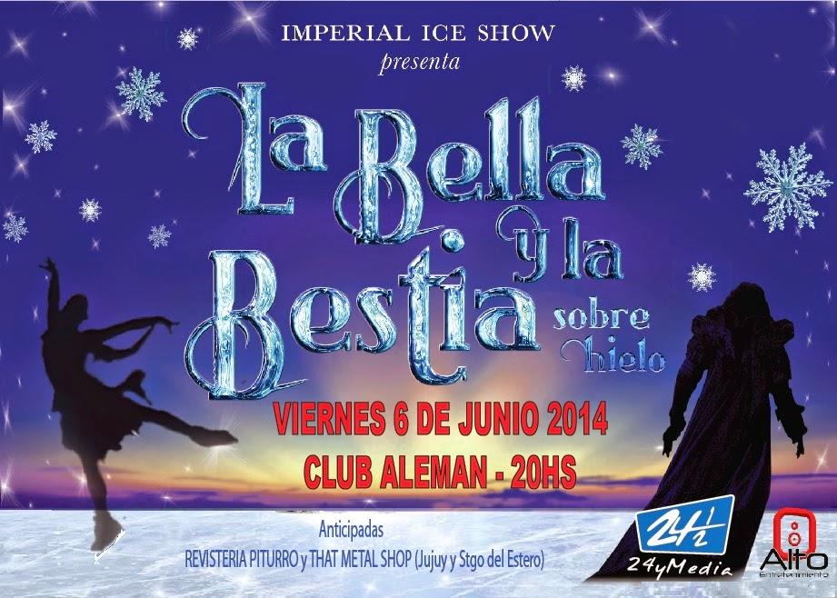 LA BELLA Y LA BESTIA EN EL CLUB ALEMAN!! VIERNES 6 DE JUNIO 2014