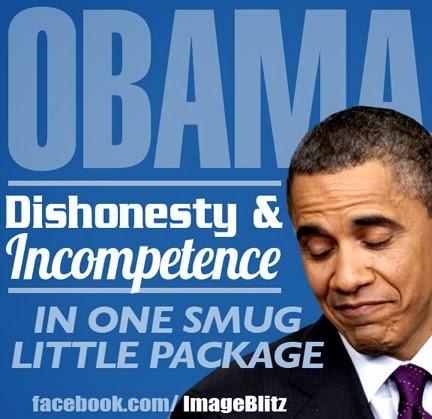 Obama+-+Dishonesty+and+Incompetance.jpg