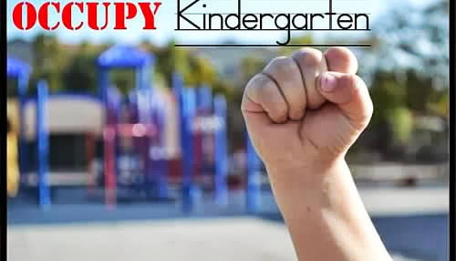 Occupy Kindergarten