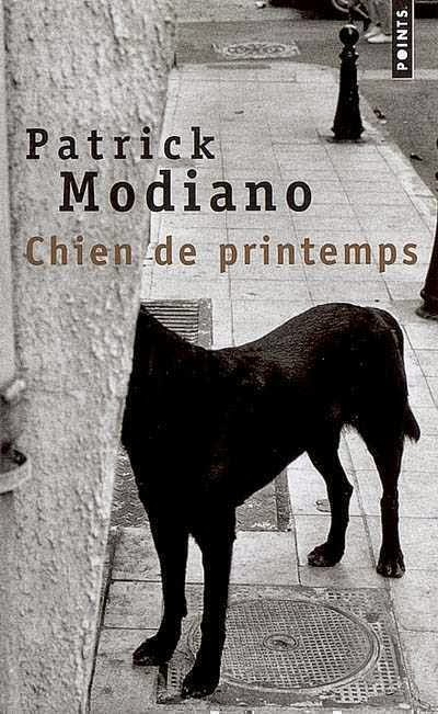 """Chien de printemps"" - Patrick Modiano"