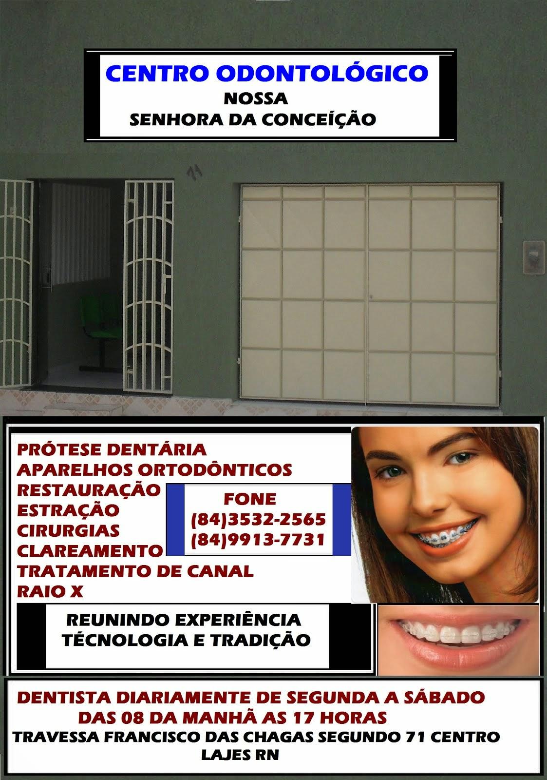 CENTRO ODONTOLÓGICO NOSSA SENHORA DA CONCEIÇÃO LAJES RN
