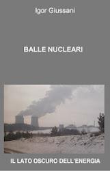 Balle nucleari. Il lato oscuro dell'energia