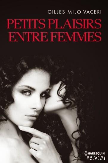 http://lesreinesdelanuit.blogspot.fr/2014/07/petits-plaisirs-entre-femmes-de-gilles.html