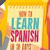 هل من الممكن تعلم اللغة الاسبانية في  10 أيام فقط ؟