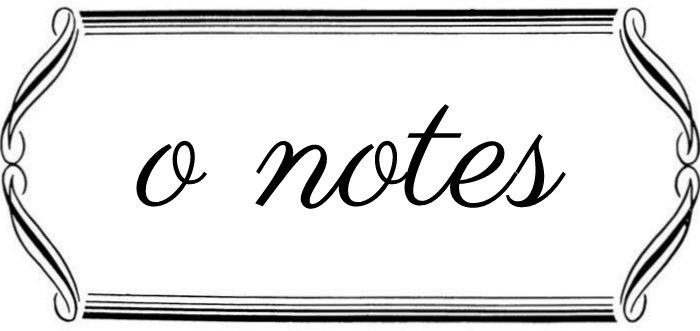 o notes