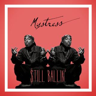 Still Ballin Mystress Remix