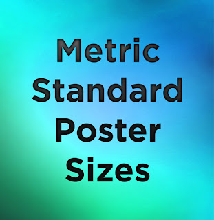 common poster size, metric poster sizes, poster dimensions, poster sizes, standard paper sizes, standard poster dimensions, standard poster size, standard poster sizes, typical poster sizes, Metric Standard Poster Size