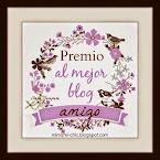 """Premio """"Al mejor blog amigo"""""""