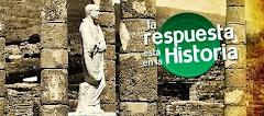 LA RESPUESTA ESTÁ EN LA HISTORIA.