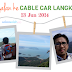5 tips naik Cable Car Langkawi