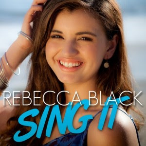 Rebecca Black - Sing It Lyrics