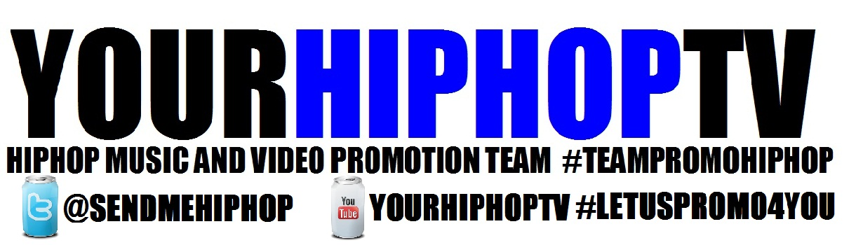 YOURHIPHOPTV @SENDMEHIPHOP HipHop Music N Video #TeamPromoHIPHOP Let US Promo Your MUSIC N VIDEOS