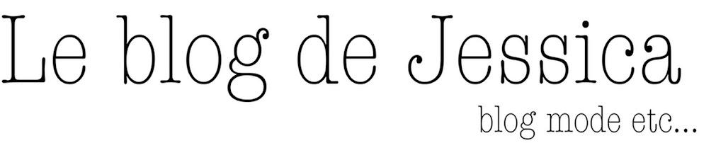 Le blog de Jessica - Blog mode Toulouse / Fashion blog