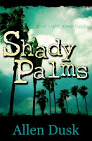 Shady Palms (Allen Dusk) - Click to Read an Excerpt