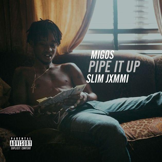 Slim Jxmmi - Pipe It Up (Remix)