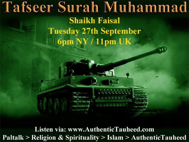 Tafseer Surah Muhammad by Shaikh Faisal