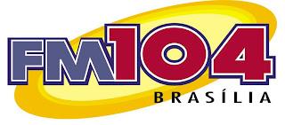 ouvir a Rádio FM 104 104,1 Brasília DF