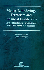 Treatise on Money Laundering, Terrorism and Financial Institutions