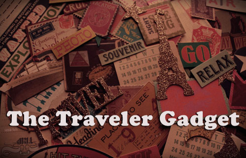 The Traveler Gadget