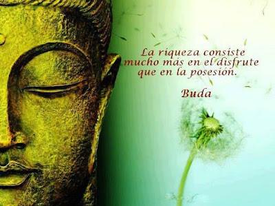 Buda - La riqueza consiste en...