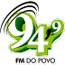 Ouvir a Rádio FM do Povo 94,9 de Jaru - Rádio Online