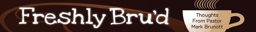 Freshly Bru'd