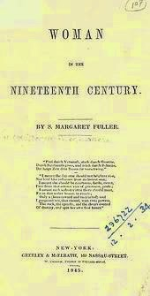 marriage in america in the 1800s in margaret fullers women in the nineteenth century Visit biographycom to learn more about margaret fuller, the american feminist and literary critic  margaret fuller occupation women's rights activist,  woman in the nineteenth century, in .