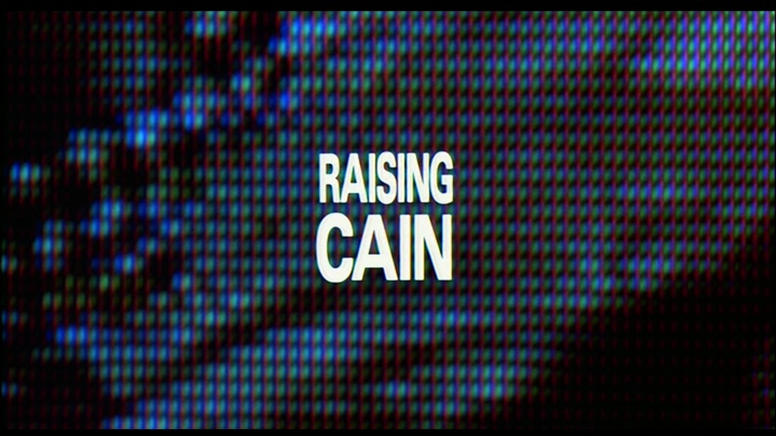Happyotter: RAISING CAIN (1992) Raising Cain