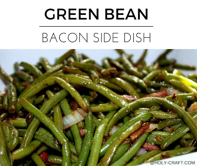 Green Beans With Bacon The Perfect Thanksgiving Dinner