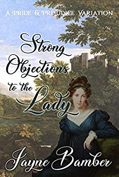 Strong Objections to the Lady by Jayne Bamber