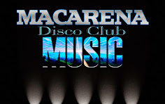 MACARENA DISCO CLUB MUSIC