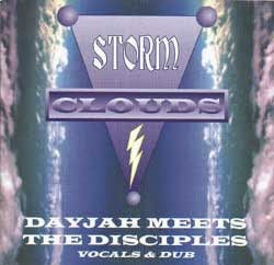 Dayjah Meets The Disciples - Storm Clouds