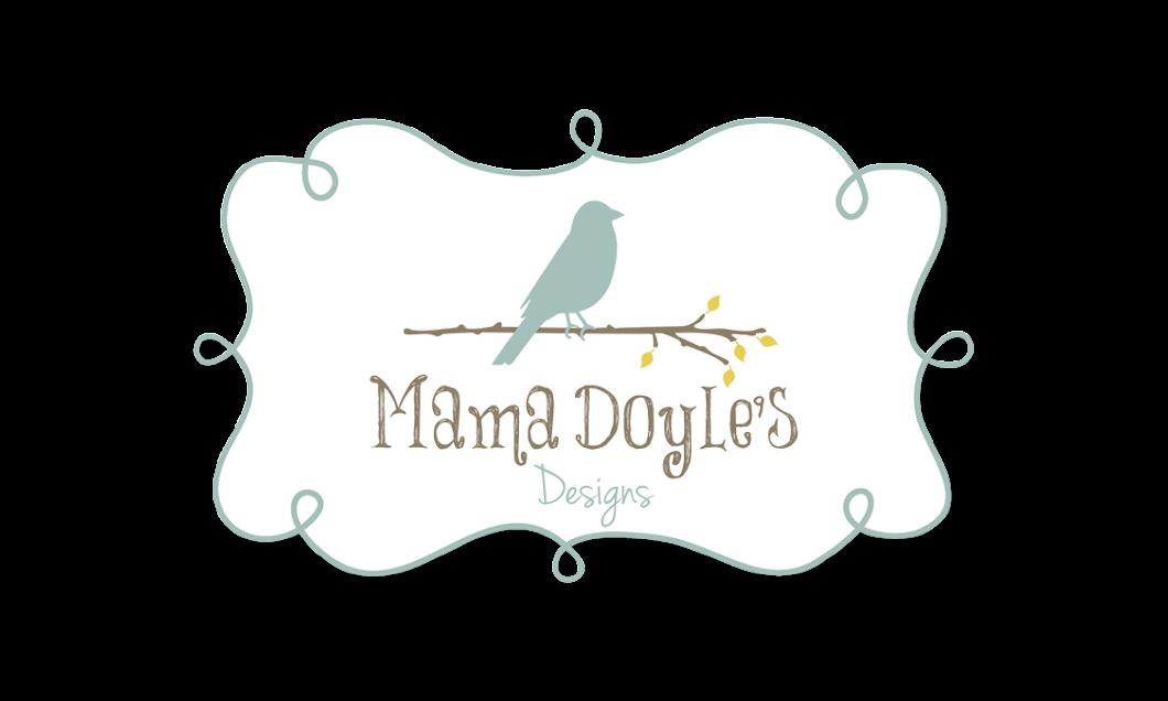 Mama Doyle's Designs