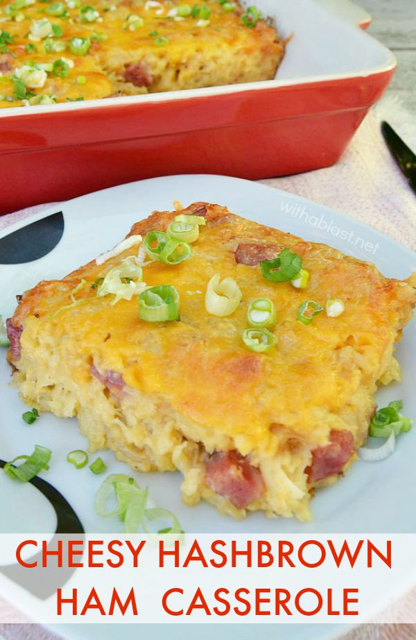 Cheesy Ham And Hash Brown Casserole Recipe — Dishmaps