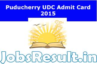 Puducherry UDC Admit Card 2015