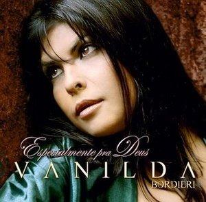 Vanilda Bordieri - Especialmente pra Deus 2007