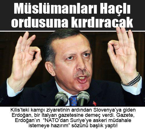 Recep Tayyip Erdoğan Müslümanları Haçlı ordusuna kırdıracak