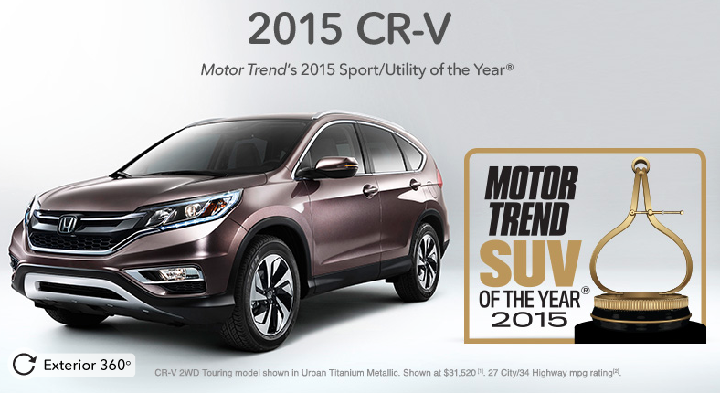 Have A Great Selection Of 2015 Honda CR V Vehicles Which Were Named Motor Trends Sport Utility The Year Thanks To Its Exceptional Value
