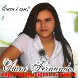 Eliane Fernandes - Quem � Esse