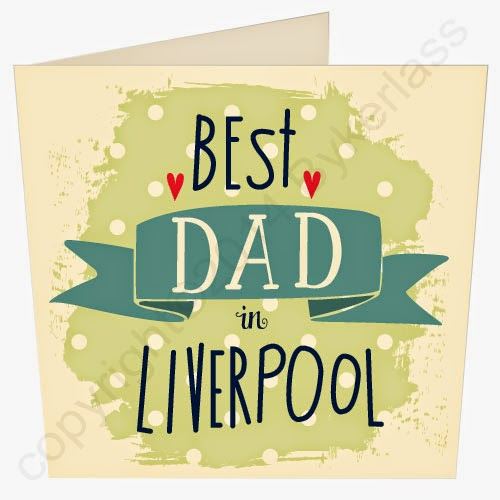 Best Dad in Liverpool Father's Day Card