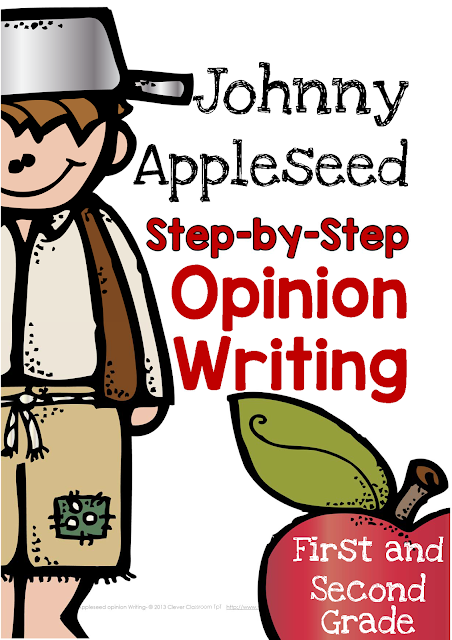 Johnny Appleseed Opinion Writing Broken Down Clever Classroom Blog