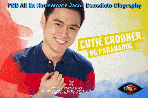 PBB All In Housemate Jacob Benedicto Biography