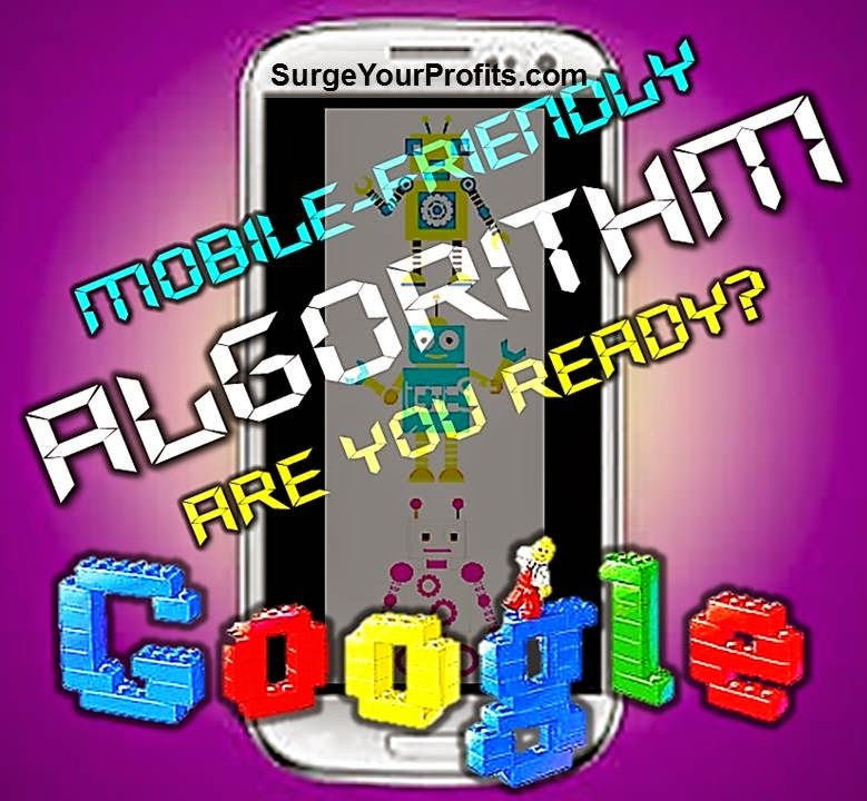http://www.surgeyourprofits.com/2015/04/googles-mobile-friendly-ranking.html