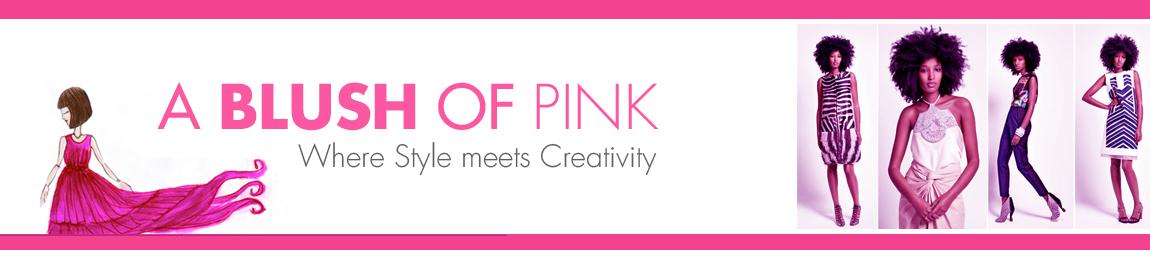 A Blush of Pink!