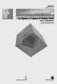 """Federico Carli, curatore di """"La figura e l'opera di Guido Carli"""", Bollati Boringhieri, 2014"""