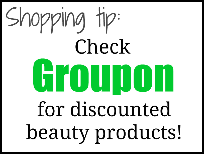 Groupon for discounted beauty items