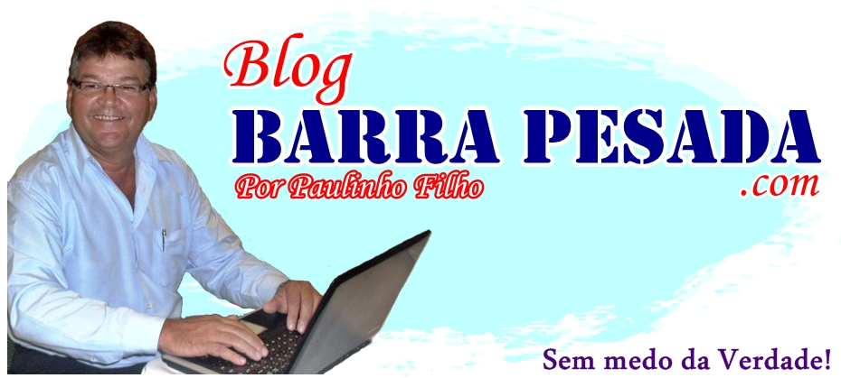 Blog Paulinho Barra Pesada