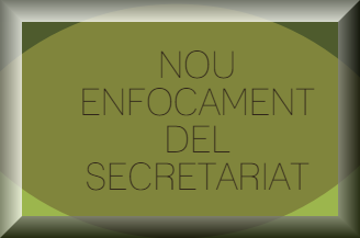 Nou enfocament del secretariat